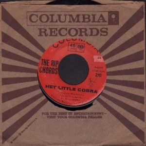 Hey Little Cobra single in a 45 record jacket showing Columbia Records